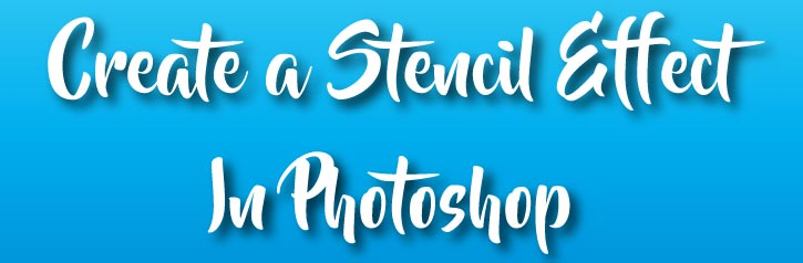 create stencil in photoshop